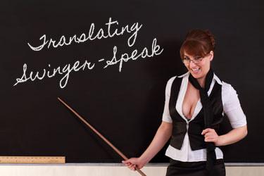 Translating Swinger-Speak